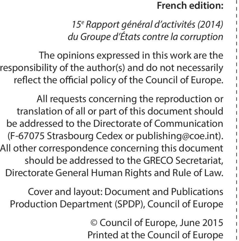 All requests concerning the reproduction or translation of all or part of this document should be addressed to the Directorate of Communication (F-67075 Strasbourg Cedex or