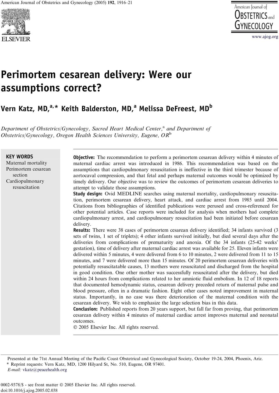 University, Eugene, OR b KEY WORDS Maternal mortality Perimortem cesarean section Cardiopulmonary resuscitation Objective: The recommendation to perform a perimortem cesarean delivery within 4