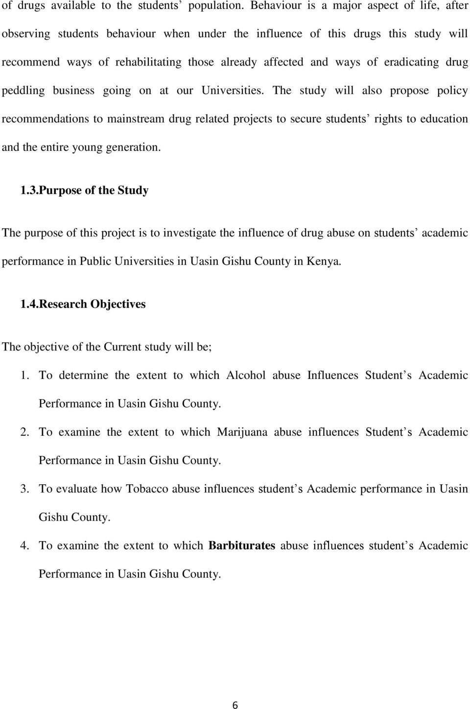 influence of drug abuse on students academic performance in public eradicating drug peddling business going on at our universities
