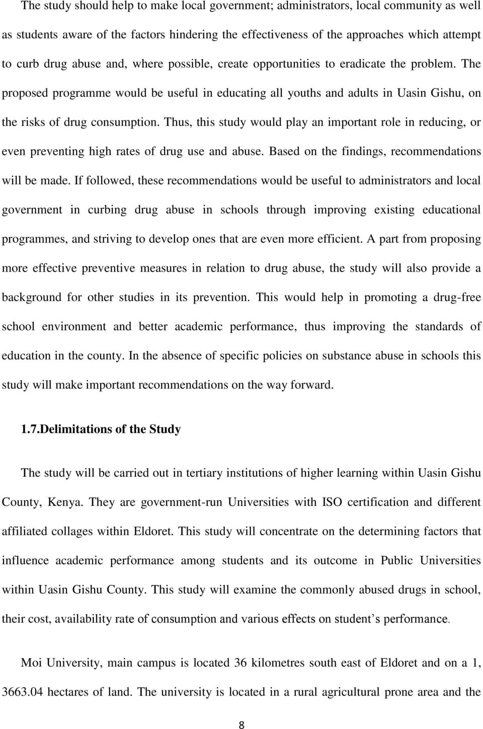 influence of drug abuse on students academic performance in public thus this study would play an important role in reducing or even preventing high