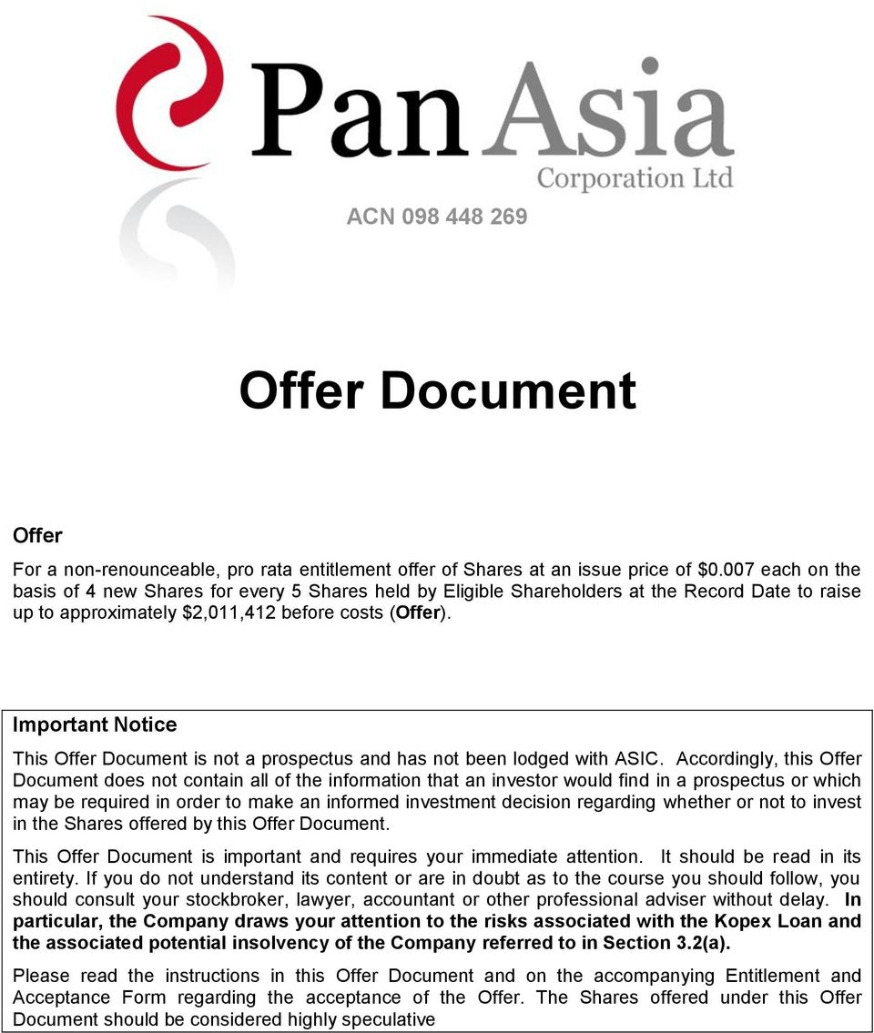 Important Notice This Offer Document is not a prospectus and has not been lodged with ASIC.