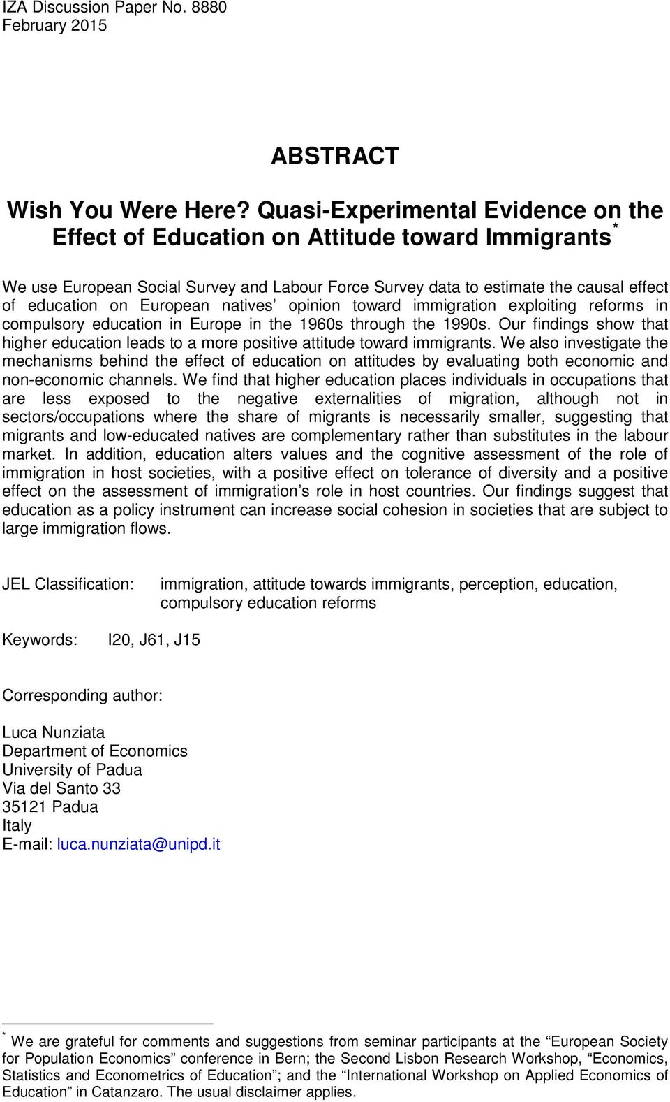 European natives opinion toward immigration exploiting reforms in compulsory education in Europe in the 1960s through the 1990s.