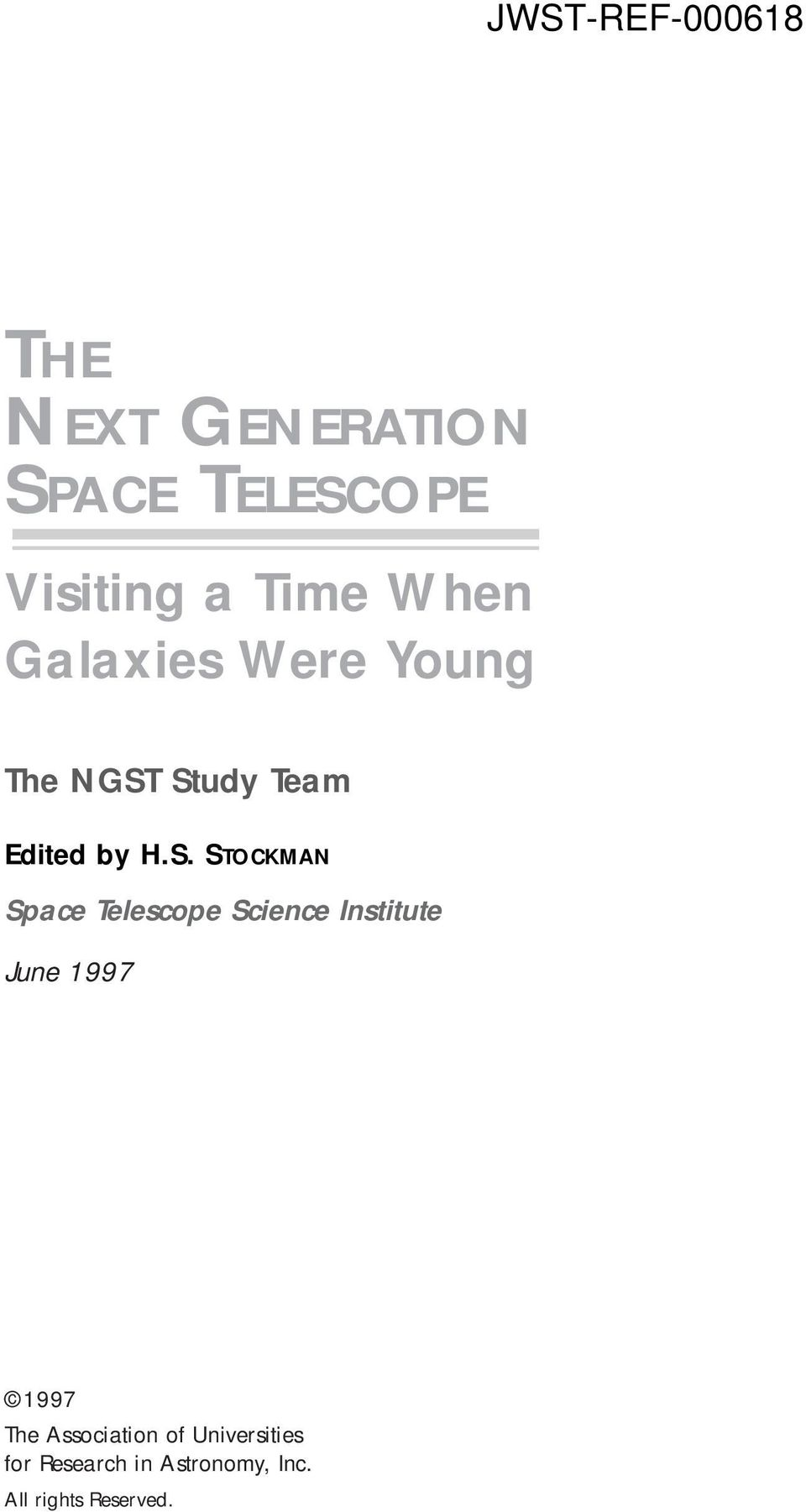 Study Team Edited by H.S. STOCKMAN Space Telescope Science