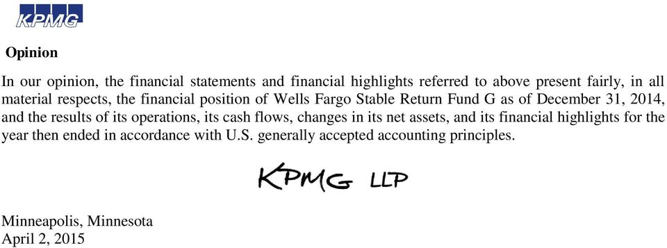 of its operations, its cash flows, changes in its net assets, and its financial highlights for the year then