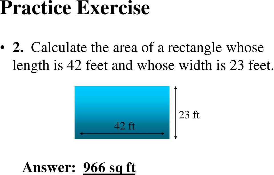whose length is 42 feet and whose