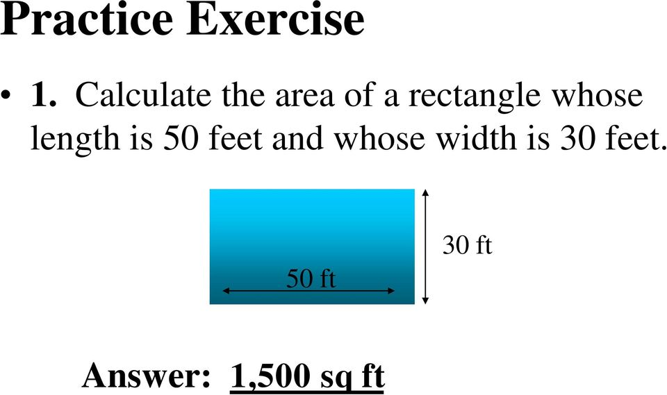 whose length is 50 feet and whose