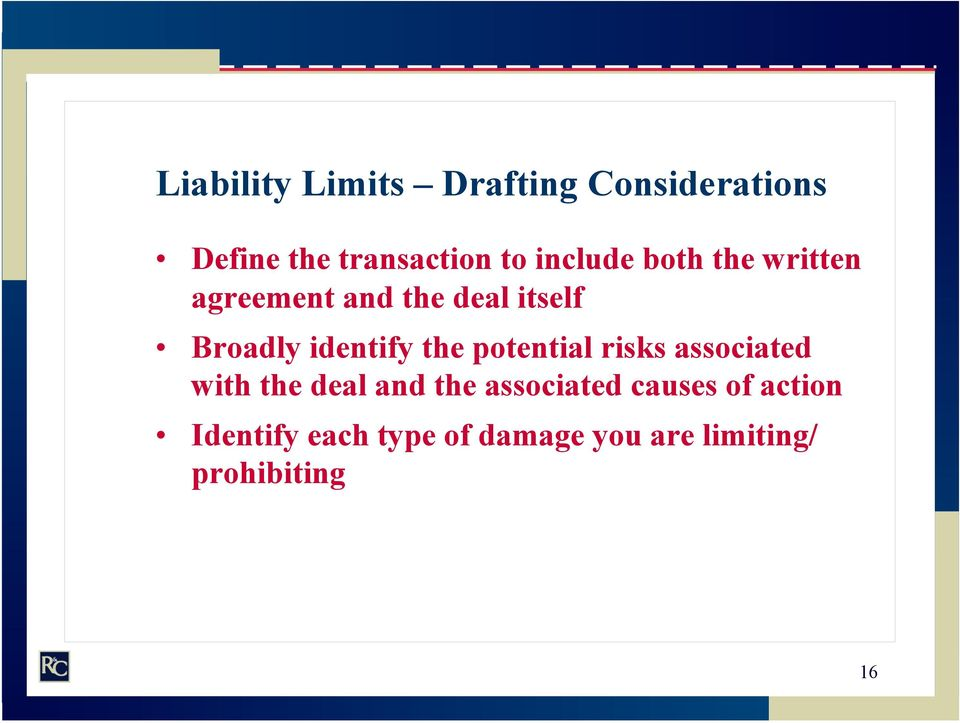 identify the potential risks associated with the deal and the