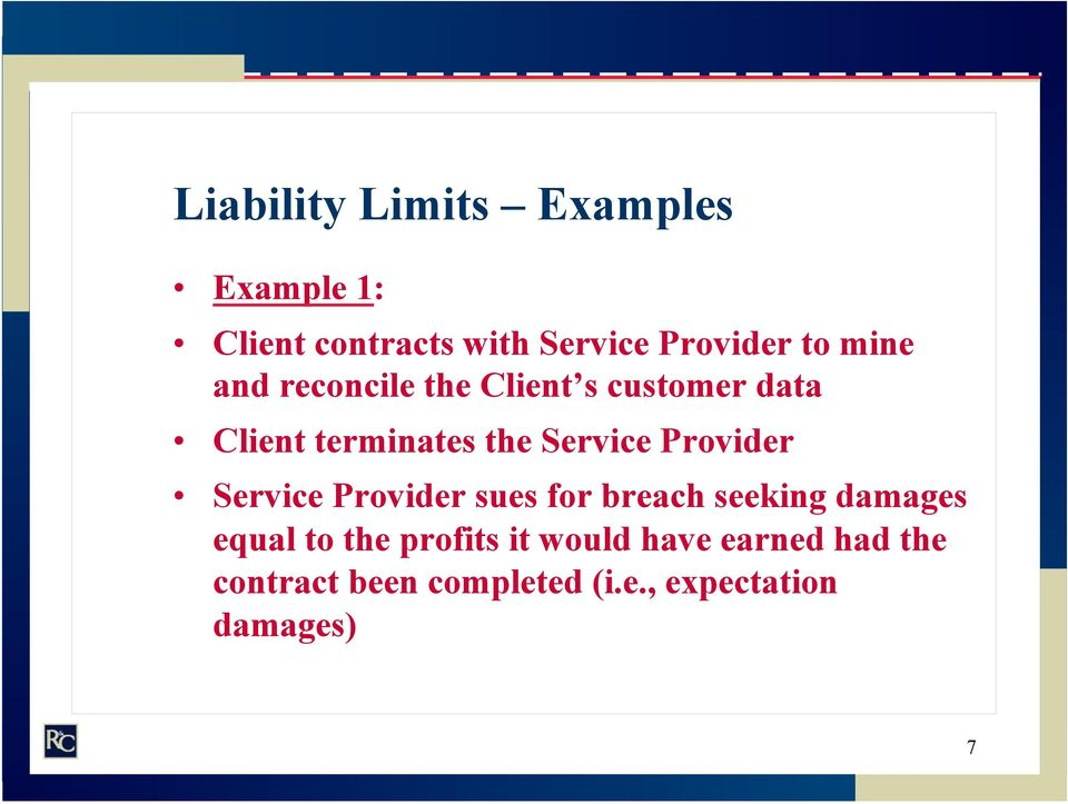 Provider Service Provider sues for breach seeking damages equal to the profits