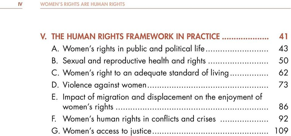 Women s right to an adequate standard of living... 62 D. Violence against women... 73 E.