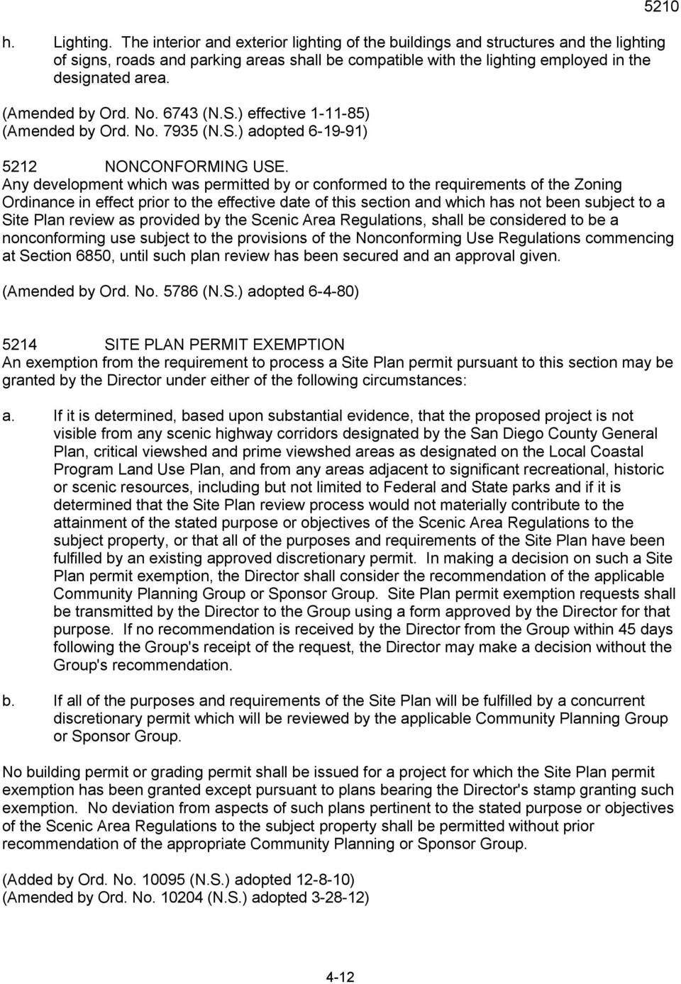 (Amended by Ord. No. 6743 (N.S.) effective 1-11-85) (Amended by Ord. No. 7935 (N.S.) adopted 6-19-91) 5212 NONCONFORMING USE.