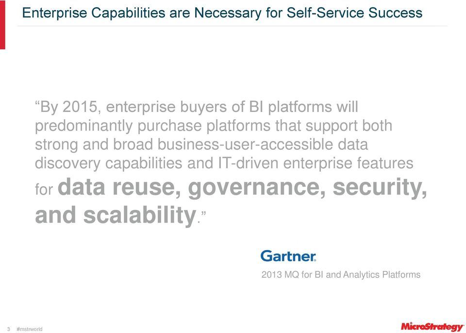 business-user-accessible data discovery capabilities and IT-driven enterprise features for