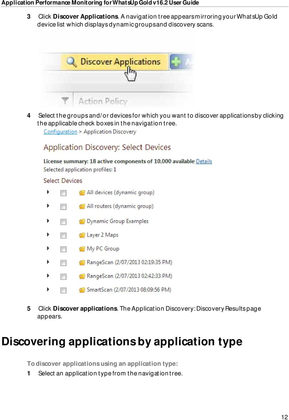 4 Select the groups and/or devices for which you want to discover applications by clicking the applicable check boxes in the