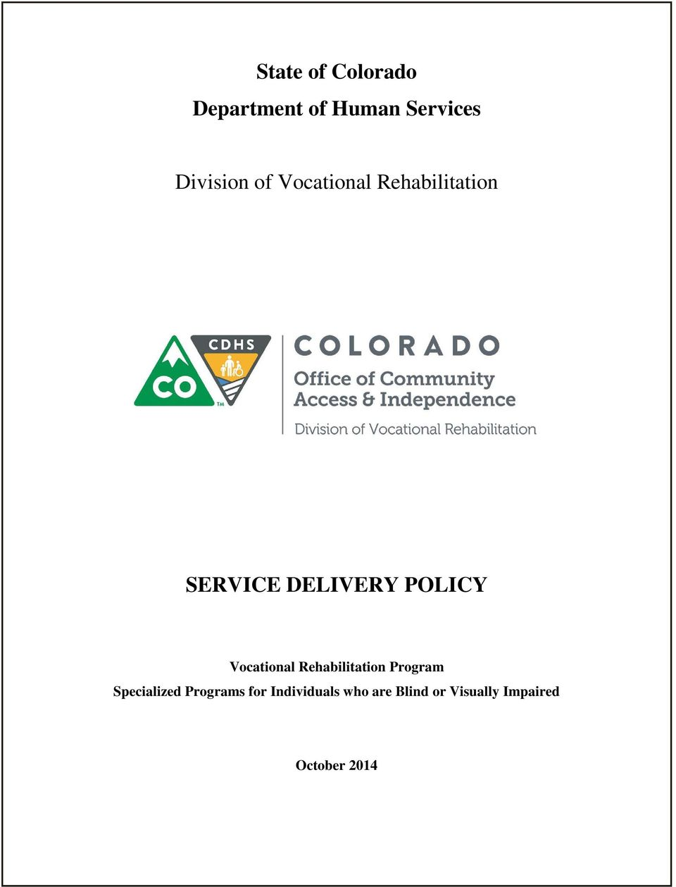 State of Colorado Department of Human Services. Division ...