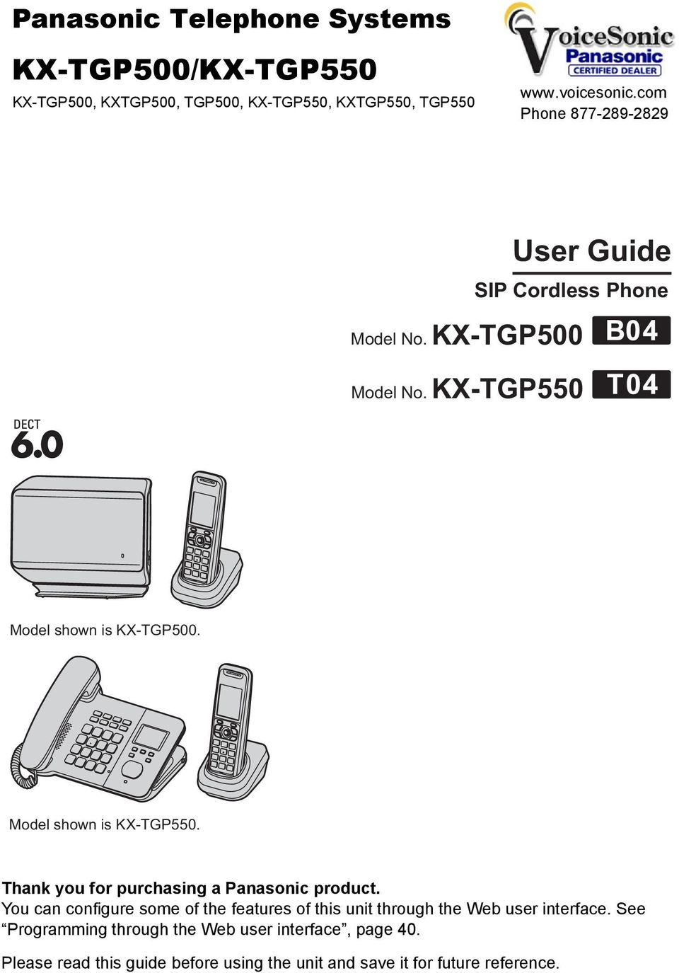 Model shown is KX-TGP550. Thank you for purchasing a Panasonic product.