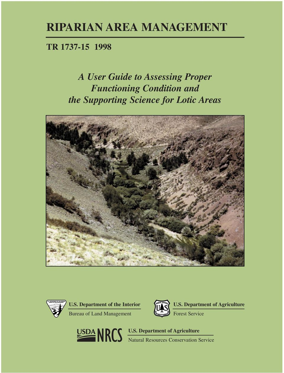 pporting Science for Lotic Areas U.S. Department of the Interior Bureau of Land Management U.