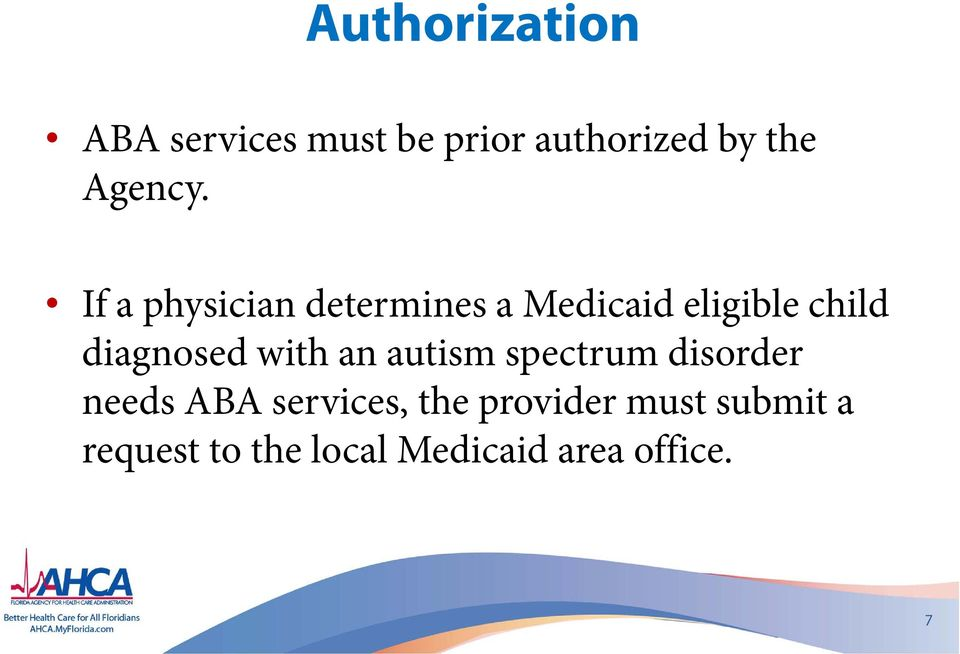 If a physician determines a Medicaid eligible child diagnosed