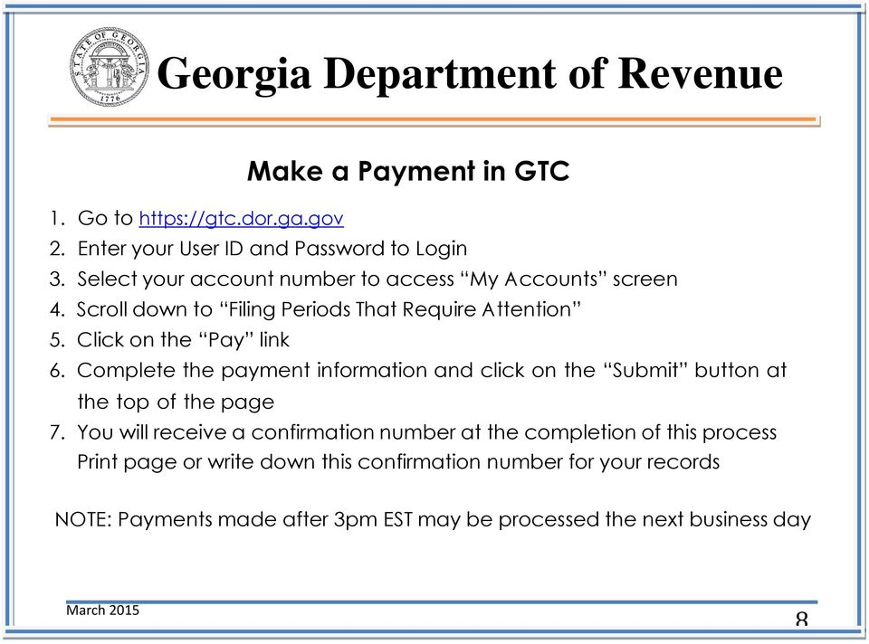 Complete the payment information and click on the Submit button at the top of the page 7.
