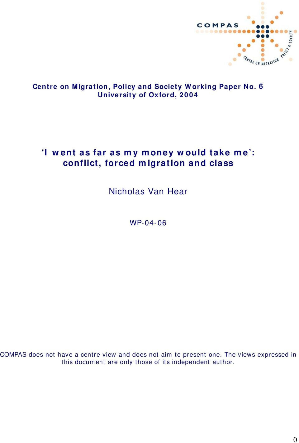 forced migration and class Nicholas Van Hear WP-04-06 COMPAS does not have a centre