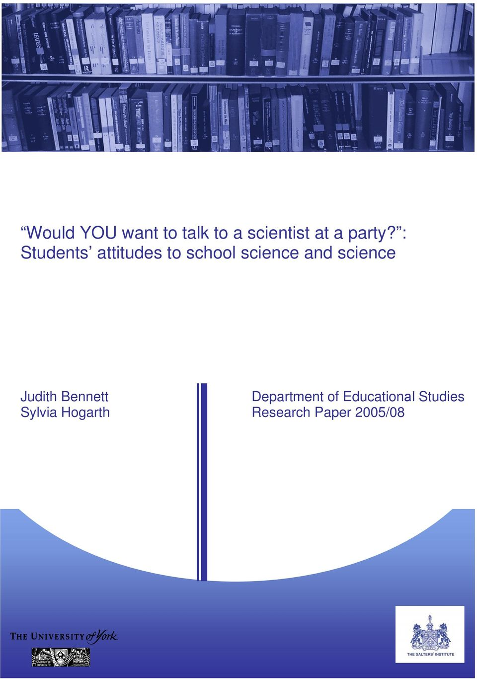 : Students attitudes to school science and