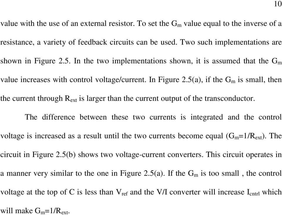 5(a), if the G m is small, then the current through R ext is larger than the current output of the transconductor.