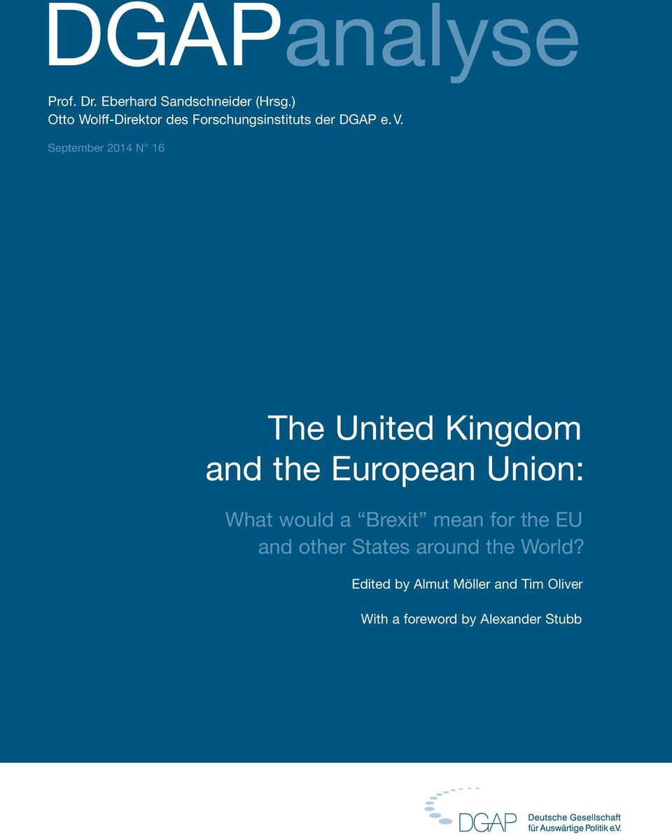 September 2014 N 16 The United Kingdom and the European Union: What would a