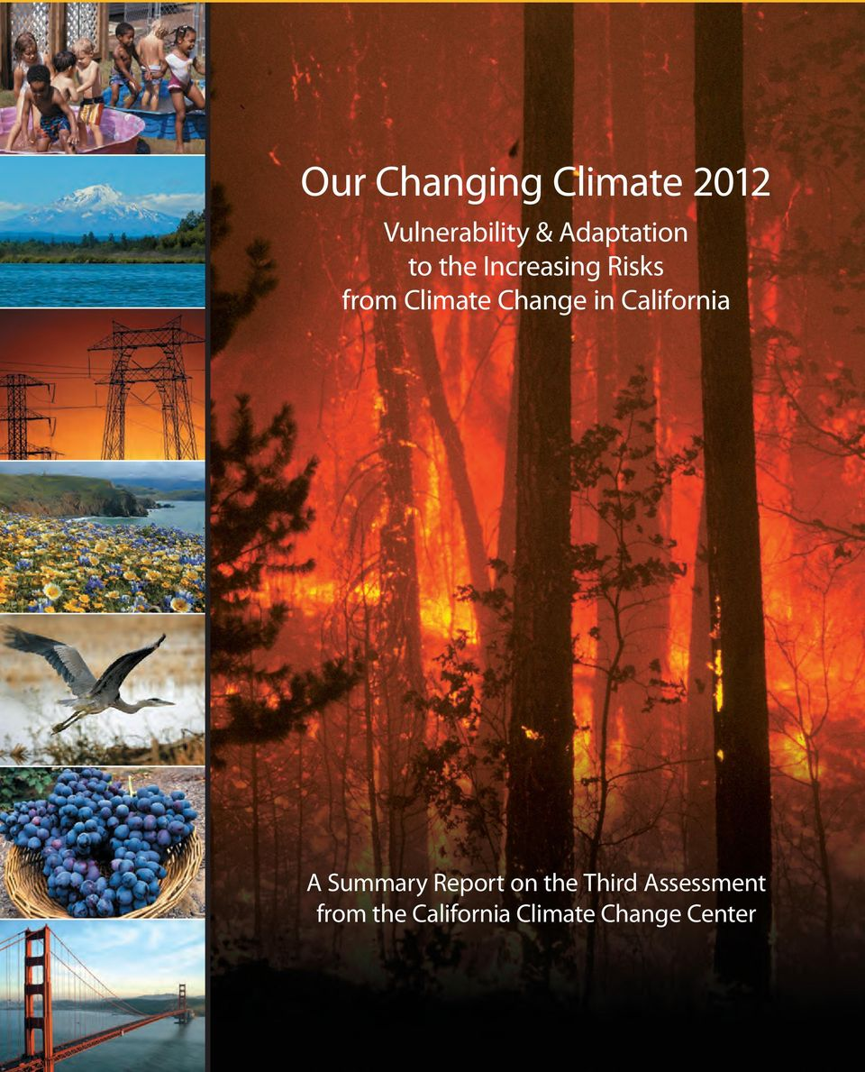 Change in California A Summary Report on the