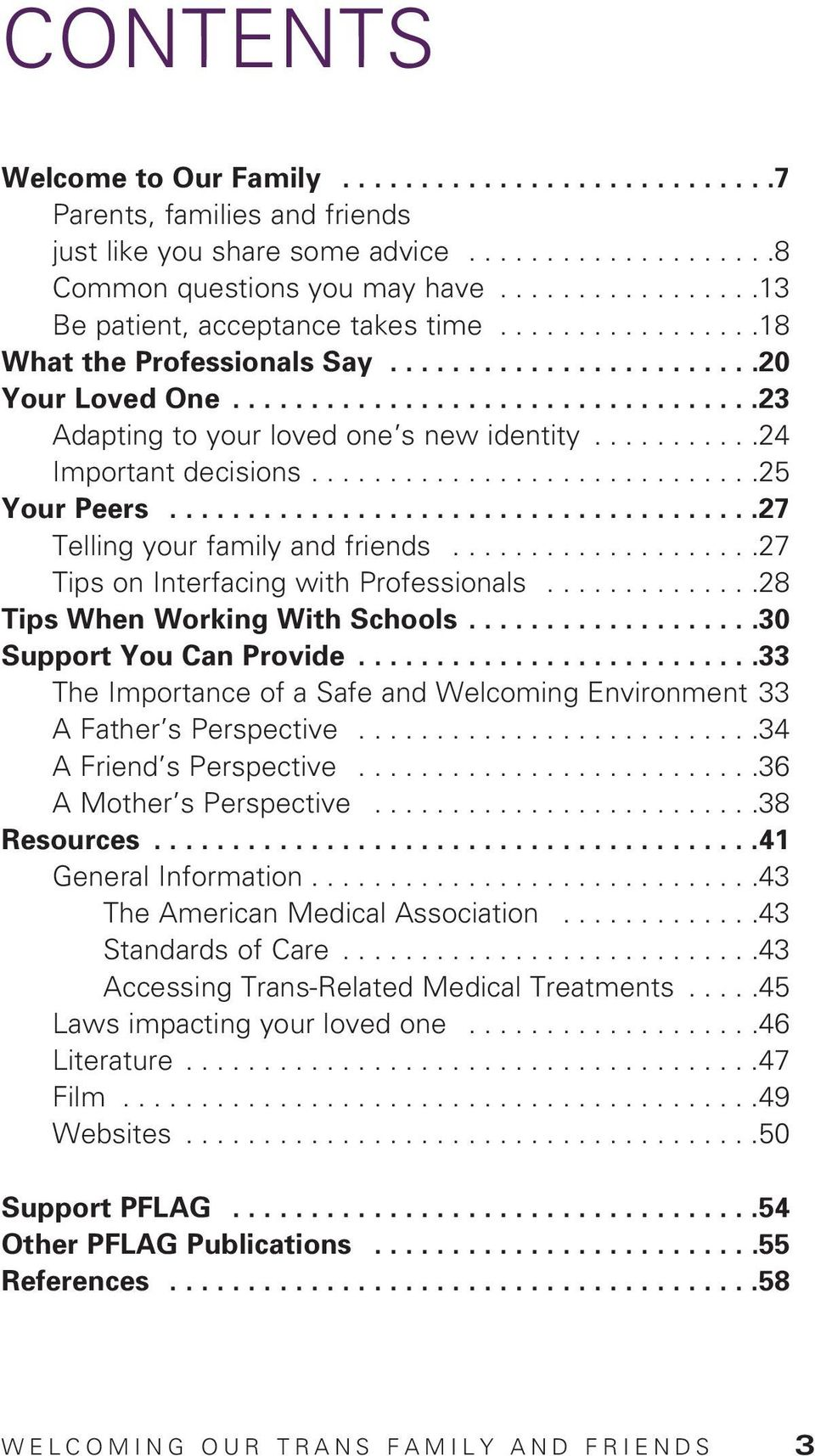 ..........24 Important decisions.............................25 Your Peers......................................27 Telling your family and friends....................27 Tips on Interfacing with Professionals.