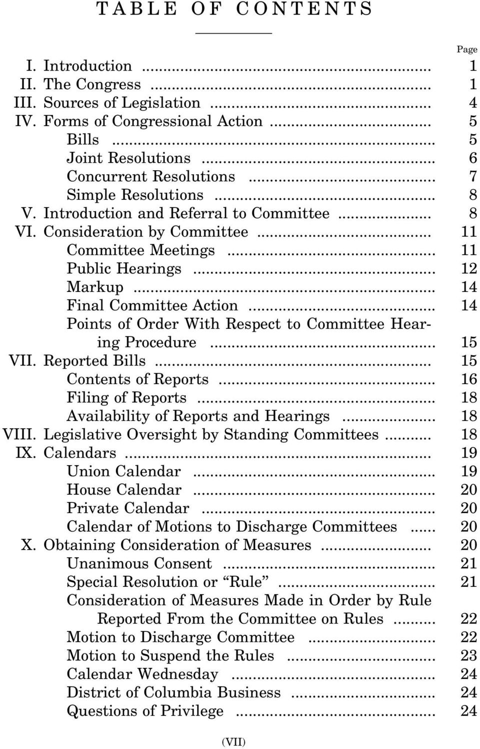 .. 14 Final Committee Action... 14 Points of Order With Respect to Committee Hearing Procedure... 15 VII. Reported Bills... 15 Contents of Reports... 16 Filing of Reports.