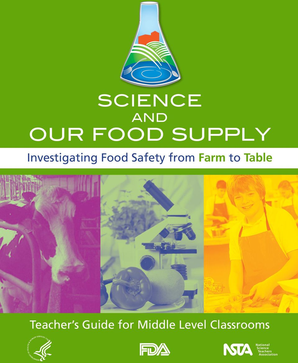 Food Safety from Farm to Table Teacher s Guide for Middle
