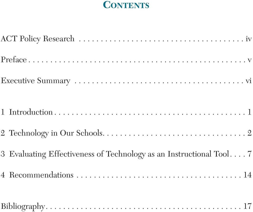 ................................ 2 3 Evaluating Effectiveness of Technology as an Instructional Tool.... 7 4 Recommendations.
