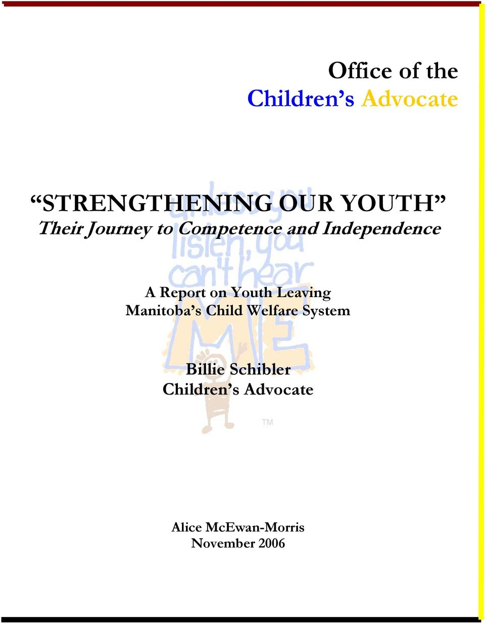 Youth Leaving Manitoba s Child Welfare System Billie