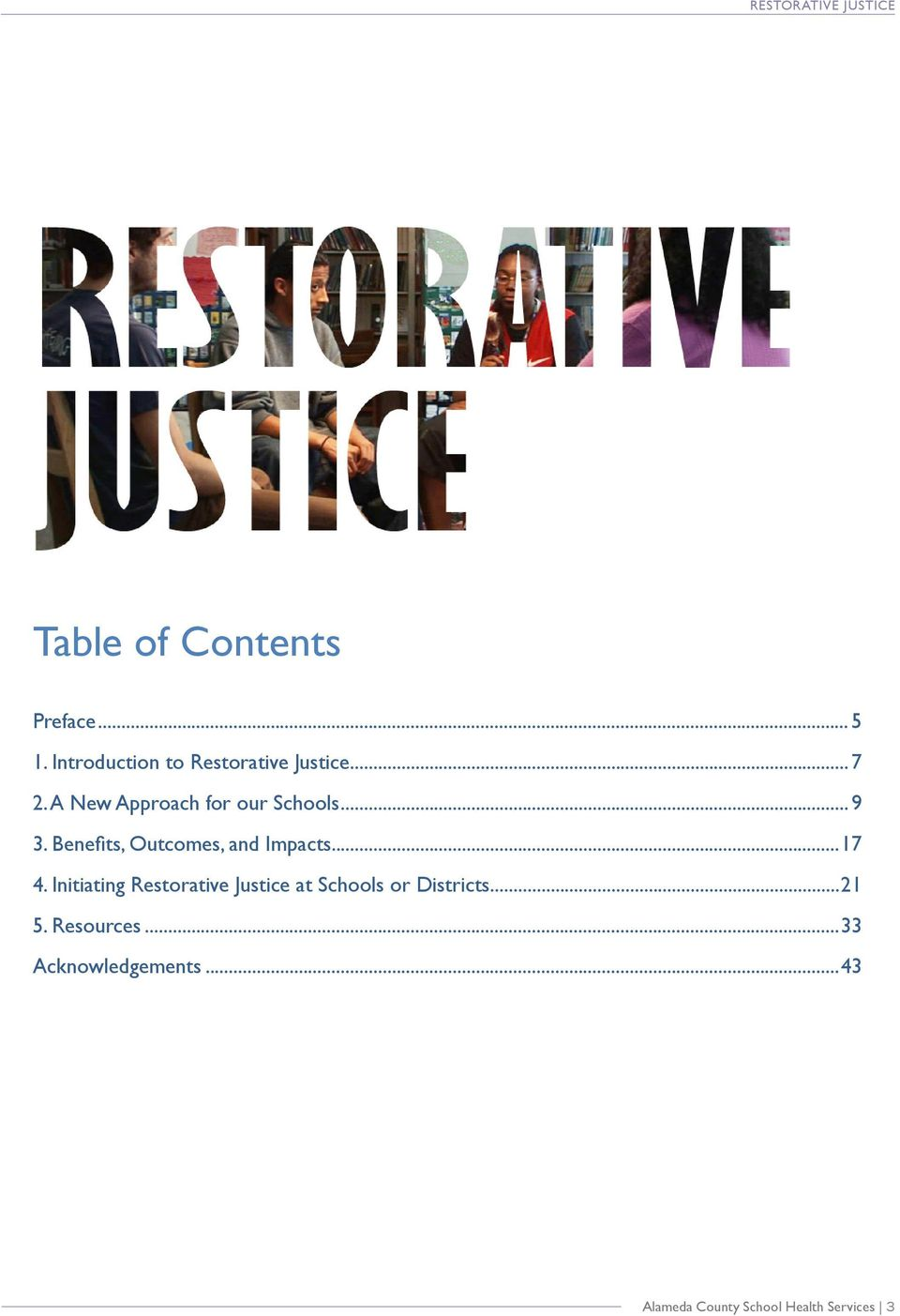 ..17 4. Initiating Restorative Justice at Schools or Districts...21 5.
