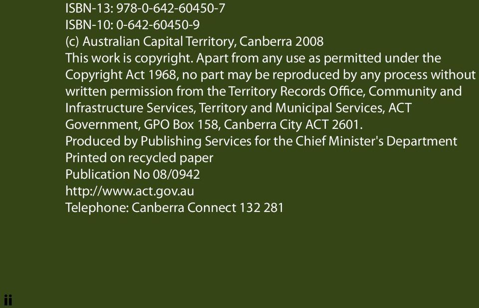 Territory Records Office, Community and Infrastructure Services, Territory and Municipal Services, ACT Government, GPO Box 158, Canberra City ACT