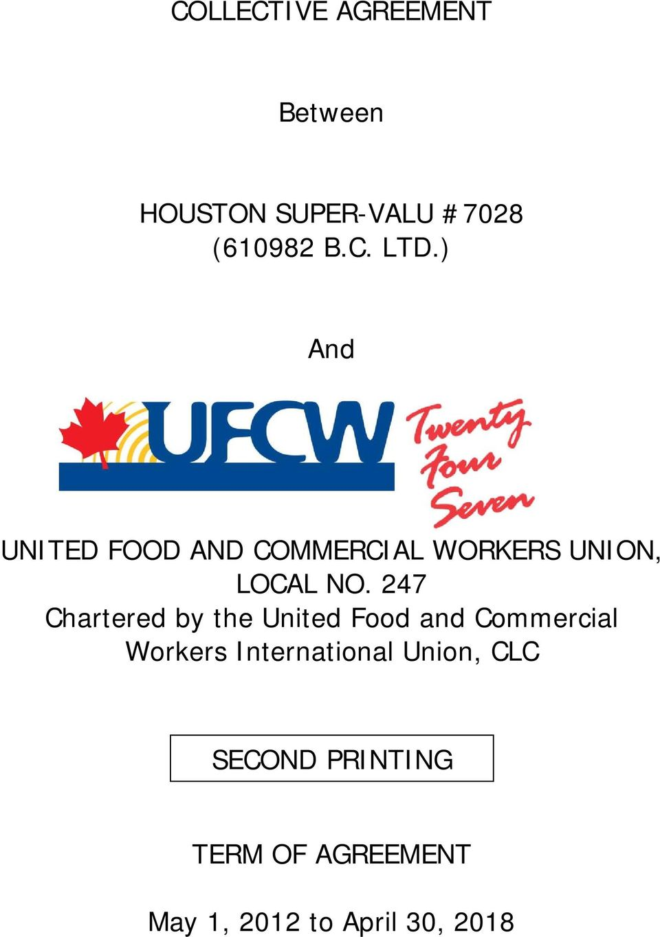 247 Chartered by the United Food and Commercial Workers
