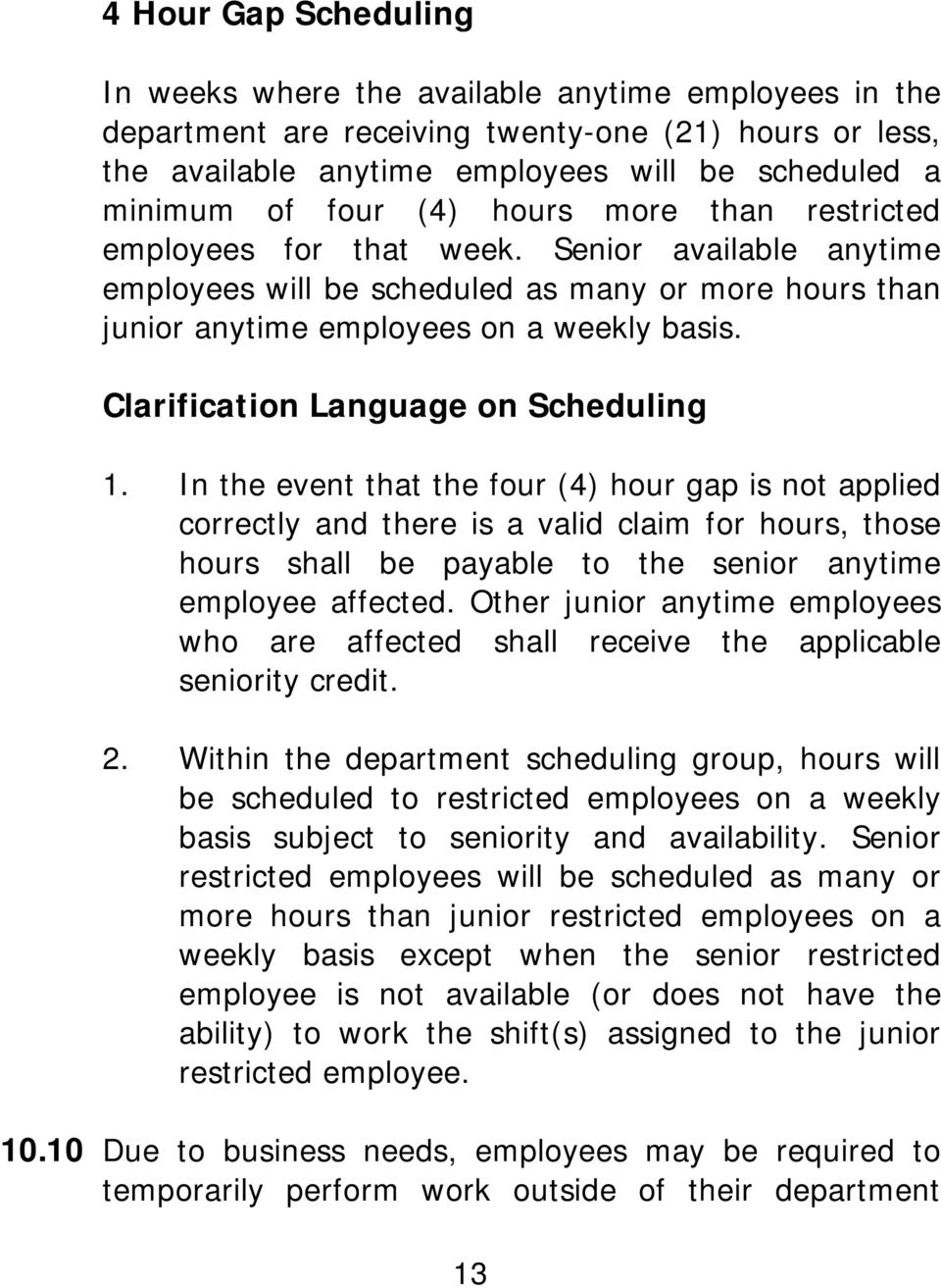 Clarification Language on Scheduling 1.
