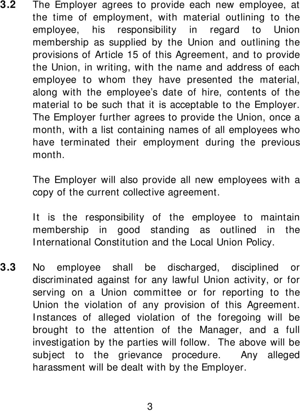 employee s date of hire, contents of the material to be such that it is acceptable to the Employer.