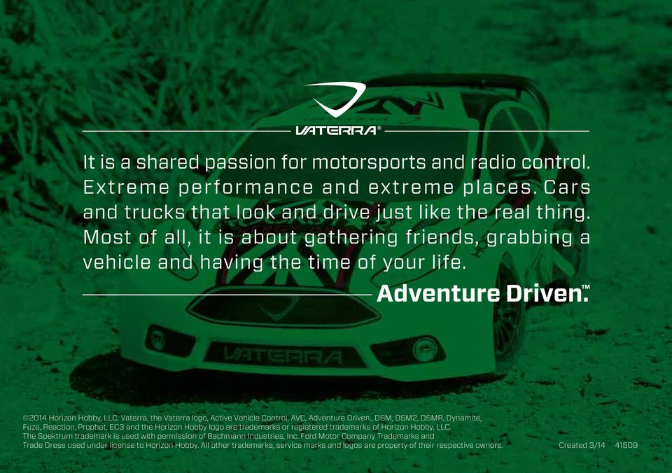 Vaterra, the Vaterra logo, Active Vehicle Control, AVC, Adventure Driven.