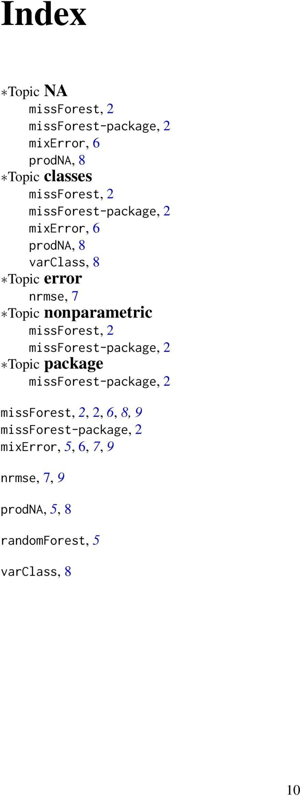 missforest, 2 missforest-package, 2 Topic package missforest-package, 2 missforest, 2, 2, 6, 8, 9