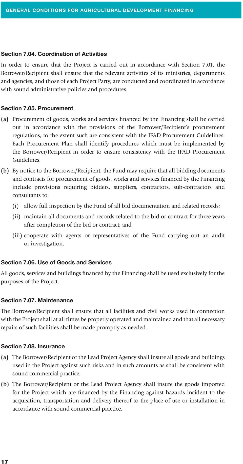 sound administrative policies and procedures. Section 7.05.