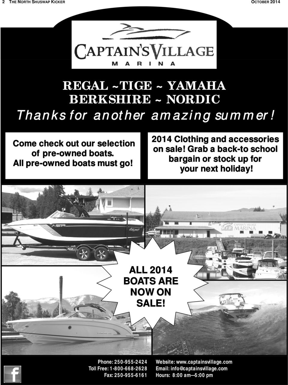 Grab a back-to school bargain or stock up for your next holiday! ALL 2014 BOATS ARE NOW ON SALE!