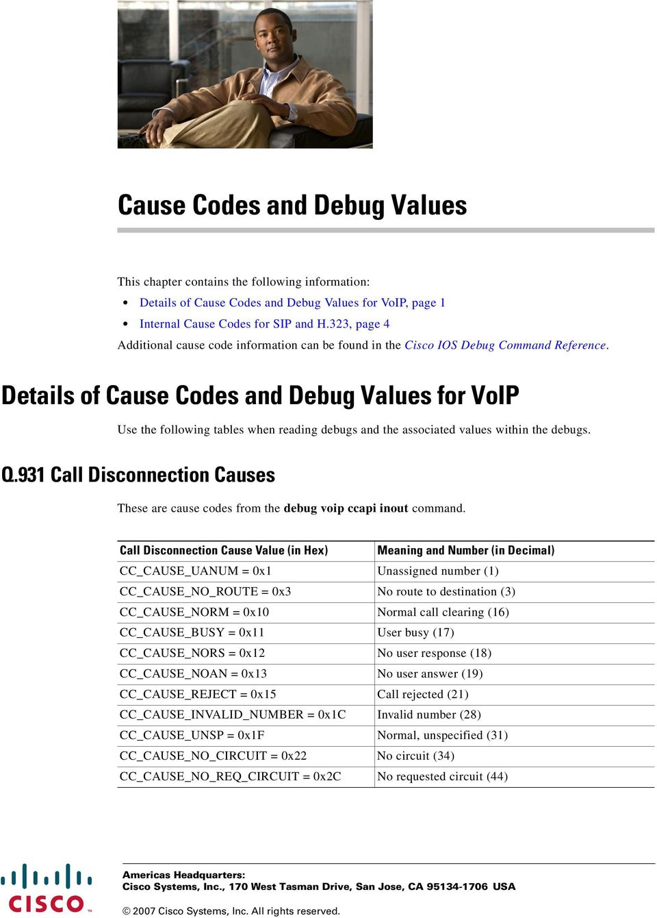 Details of s and Debug Values for VoIP Use the following tables when reading debugs and the associated values within the debugs. Q.