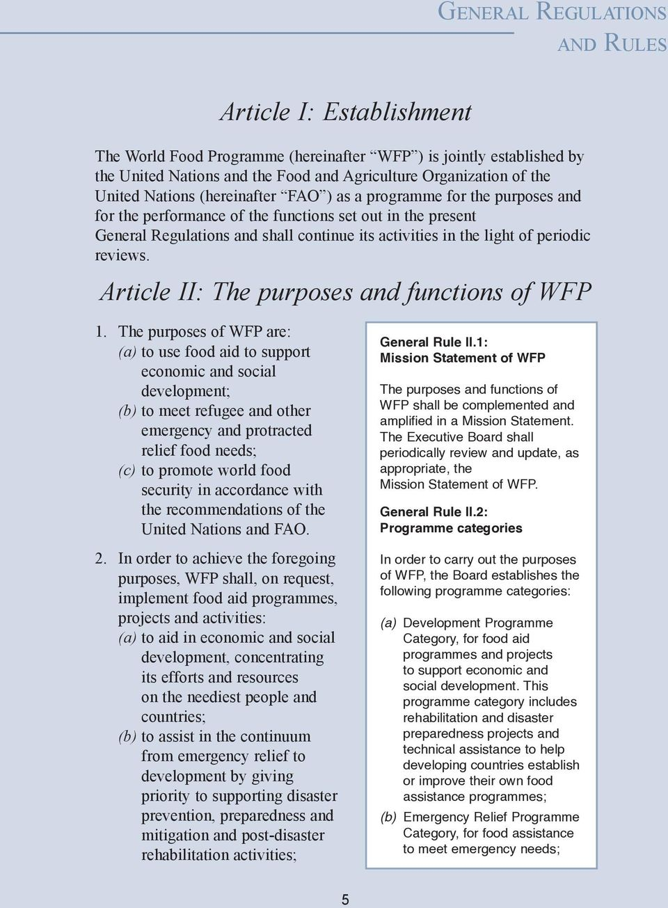 periodic reviews. Article II: The purposes and functions of WFP 1.