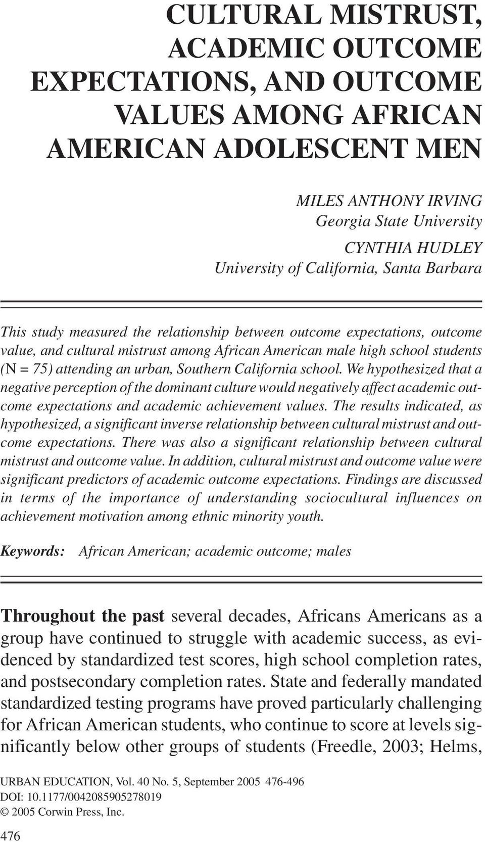 value, and cultural mistrust among African American male high school students (N = 75) attending an urban, Southern California school.