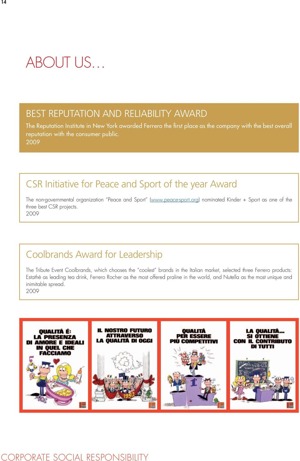 org) nominated Kinder + Sport as one of the three best CSR projects.