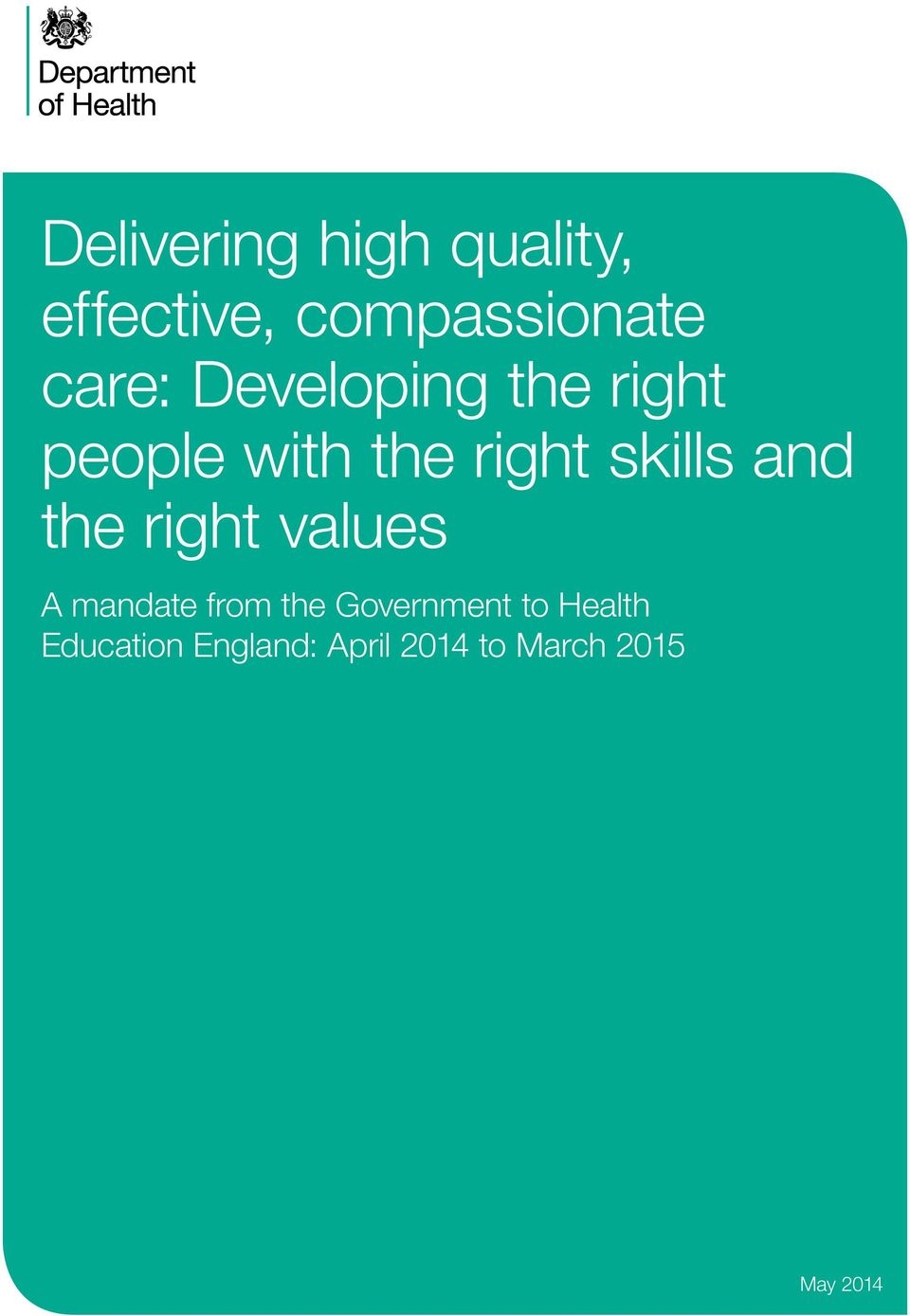 skills and the right values A mandate from the