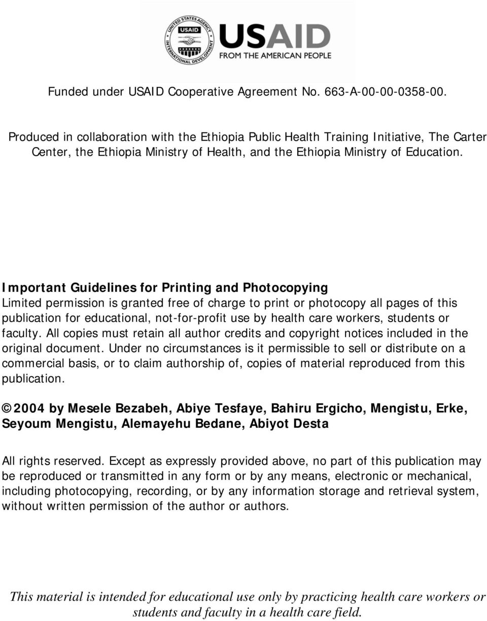 Important Guidelines for Printing and Photocopying Limited permission is granted free of charge to print or photocopy all pages of this publication for educational, not-for-profit use by health care