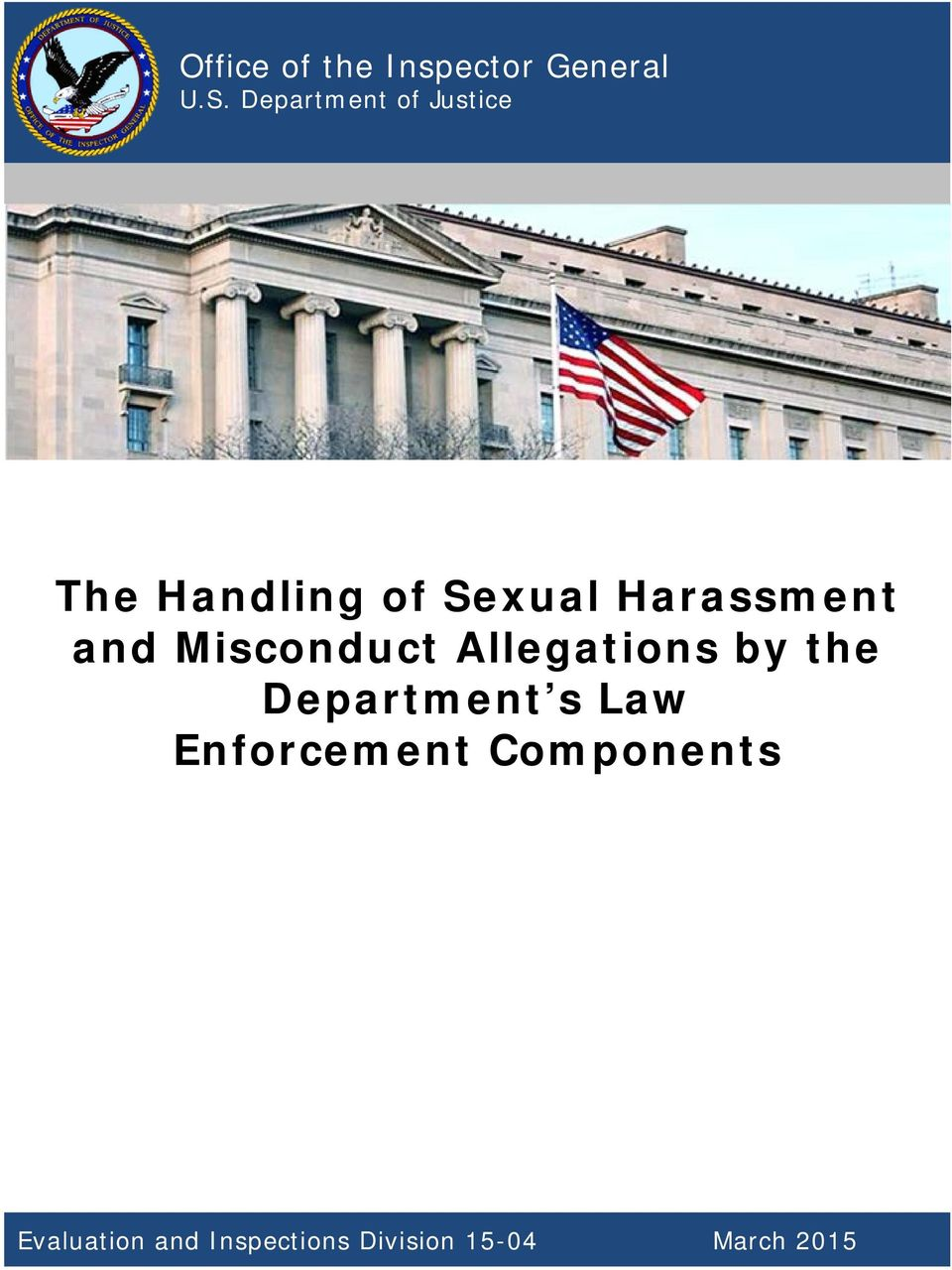 Department of Justice The Handling of Sexual Harassment and Misconduct