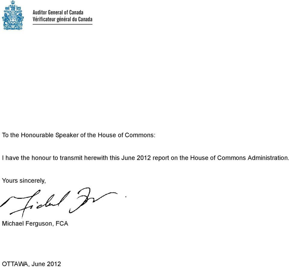 transmit herewith this June 2012 report on the House of Commons