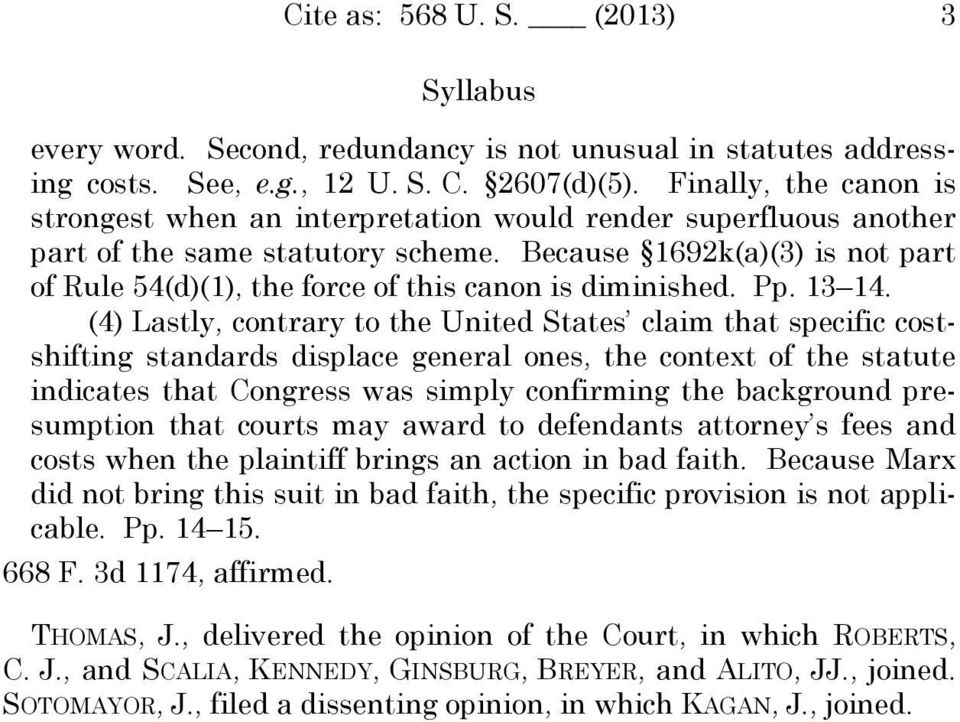 Because 1692k(a)(3) is not part of Rule 54(d)(1), the force of this canon is diminished. Pp. 13 14.