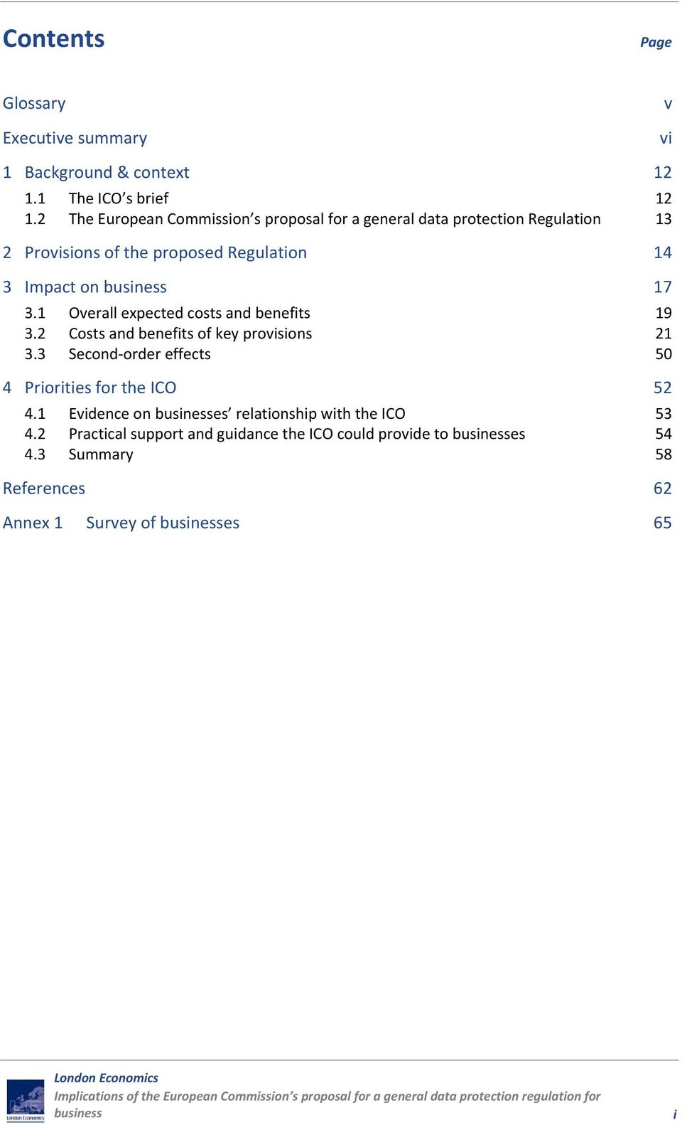 17 3.1 Overall expected costs and benefits 19 3.2 Costs and benefits of key provisions 21 3.